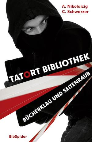 Tatort Bibliothek: Bücherklau und Seitenraub, Berlin, 2015